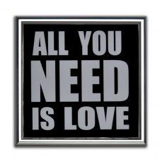 CUADRO ALL YOU NEED LOVE